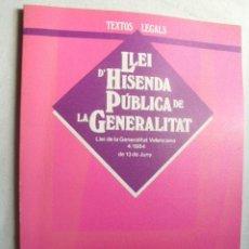 Libros de segunda mano: LLEI D´HISENDA PÚBLICA DE LA GENERALITAT. 1984. Lote 38428786