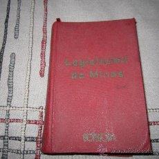 Libros de segunda mano: LEGISLACIÓN DE MINAS - CODIGOS Y LEYES ANOTADOS, BIBLIOTECA DE BOLSILLO (1965) ED. GONGORA 519 PG.. Lote 38431021