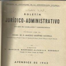 Libros de segunda mano: DICCIONARIO DE LA ADMINISTRACION ESPAÑOLA. ANUARIO 1943. MARCELO MARTÍNEZ-ALCUBILLA BORONAT. 1943.. Lote 38769746