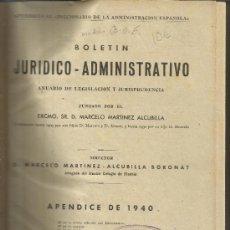 Libros de segunda mano: BOLETÍN JURÍDICO-ADMINISTRATIVO. ANUARIO DE LEGISLACIÓN Y JURISPRUDENCIA. APÉNDICE DE 1940. MADRID.. Lote 38841281