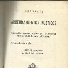 Libros de segunda mano: ARRENDAMIENTOS RÚSTICOS. EDITORIAL ARANZADI. PAMPLONA. 1955. Lote 38843501