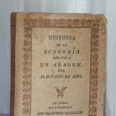 Libros de segunda mano: HISTORIA DE LA ECONOMIA POLITICA DE ARAGON. (FACSÍMIL). Lote 39134162