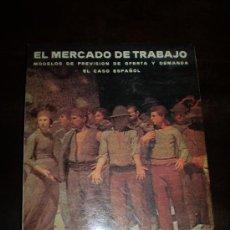 Libros de segunda mano: EL MERCADO DE TRABAJO. Lote 39192648