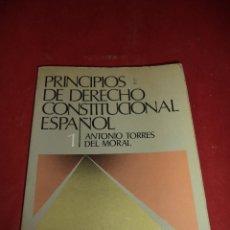 Libros de segunda mano: PRINCIPIOS DE DERECHO CONSTITUCIONAL ESPAÑOL 1. ANTONIO TORRES DEL MORAL.. Lote 39384405