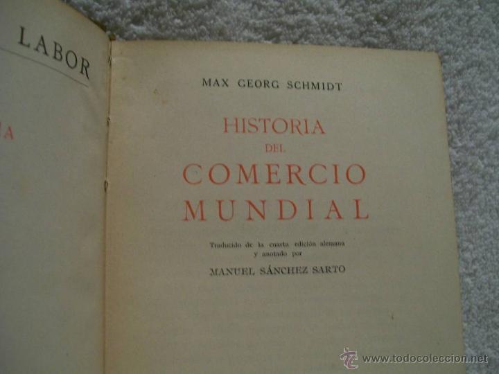 Libros de segunda mano: Historia del Comercio Mundial, M. G. Schmidt. Ed. Labor. S.X;C. Econ. Nº134.(ÑÑ4 - Foto 2 - 39666263