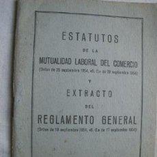 Libros de segunda mano - ESTATUTOS DE LA MUTUALIDAD LABORAL DEL COMERCIO Y EXTRACTO DEL REGLAMENTO GENERAL - 39714250