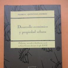 Libros de segunda mano: DESARROLLO ECONÓMICO Y PROPIEDAD URBANA. Lote 39747799