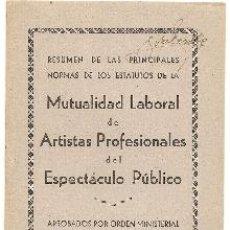 Libros de segunda mano - Artistas profesionales del espectáculo público. Estatutos de la Mutualidad Laboral. 1951 - 40032640