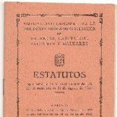 Libros de segunda mano: INDUSTRIA SIDEROMETALÚRGICA EN VALENCIA, CASTELLÓN, ALICANTE Y BALEARES. ESTATUTOS. 1952. Lote 40032845