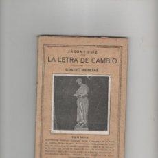 Libros de segunda mano: LA LETRA DE CAMBIO. Lote 40042502