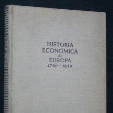 Libros de segunda mano: HISTORIA ECONOMICA DE EUROPA. 1760-1939 - BIRNIE, ARTHUR.- . Lote 40162505