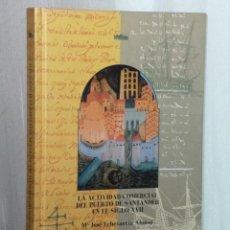 Libros de segunda mano: LA ACTIVIDAD COMERCIAL DEL PUERTO DE SANTANDER EN EL SIGLO XVII.. Lote 40158641