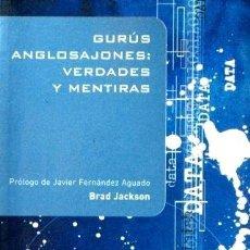 Libros de segunda mano - GURUS ANGLOSAJONES: VERDADES Y MENTIRAS - JACKSON, Brad - 37882699