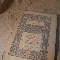 Libros de segunda mano: AURORA,, FACSÍMIL DE LA EDICIÓN INCUNABLE DE 1485. Lote 40364637
