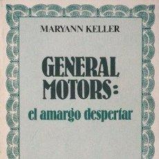 Libros de segunda mano - GENERAL MOTORS: EL AMARGO DESPERTAR - KELLER, Maryann - 38963789