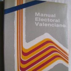 Libros de segunda mano: MANUAL ELECTORAL VALENCIANO. 1987. Lote 41115318