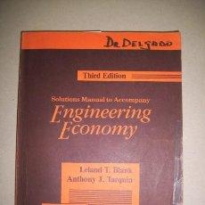 Libros de segunda mano: BLANK, LELAND T. ENGINEERING ECONOMY : SOLUTIONS MANUAL TO ACCOMPANY. Lote 221321385