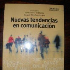 Libros de segunda mano: NUEVAS TENDENCIAS EN COMUNICACIÓN -- TERESA PINTADO BLANCO, JOAQUÍN SÁNCHEZ HERRERA, COORDS.. Lote 42435840