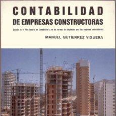 Libros de segunda mano: CONTABILIDAD DE EMPRESAS CONSTRUCTORAS (BASADA EN EL PLAN GENERAL DE CONTABILIDAD Y OTRAS NORMAS). Lote 42568151