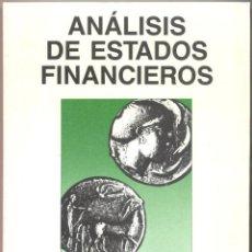 Libros de segunda mano: ANÁLISIS DE ESTADOS FINANCIEROS. Lote 42674776