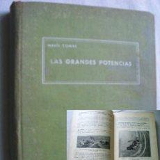 Libros de segunda mano: LAS GRANDES POTENCIAS Y LA ECONOMÍA MUNDIAL. COMAS, MARÍA. 1940. Lote 42864662