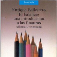 Libros de segunda mano: EL BALANCE: UNA INTRODUCCIÓN A LAS FINANZAS.. Lote 42928116