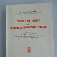 Libros de segunda mano: TEXTOS Y MATERIALES DERECHO INTERNACIONAL PRIVADO. VOL 1. COMPLUTENSE 1970 485 PAG. Lote 42973618