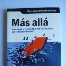 Libros de segunda mano: MAS ALLA EMPRESA Y SOCIEDAD EN UN MUNDO EN TRANSFORMACION.RAICH. PROFIT ED. 2009 295 PAG. Lote 42984402