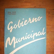 Libros de segunda mano: GOBIERNO MUNICIPAL : INSTRUCCIONES, FORMULARIOS Y PARTE DE LA LEGISLACIÓN DEL NUEVO ESTADO,.... Lote 43075589