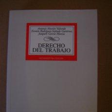Libros de segunda mano: DERECHO DEL TRABAJO - ANTONIO MARTÍN VALVERDE Y OTROS . Lote 43294772