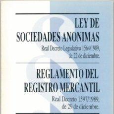 Libros de segunda mano: LEY DE SOCIEDADES ANÓNIMAS Y REGLAMENTO DEL REGISTRO MERCANTIL. Lote 43373346