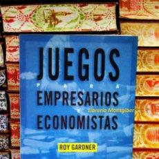 Libros de segunda mano: JUEGOS PARA EMPRESARIOS Y ECONOMISTAS . AUTOR : GARDNER, ROY . Lote 43374154