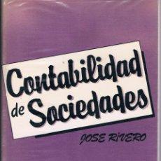 Libros de segunda mano: CONTABILIDAD DE SOCIEDADES JOSÉ RIVERO 1984 EDITORIAL TRIVIUM. Lote 43549823