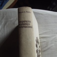 Libros de segunda mano: TEORIA Y PRACTICA DE LA COOPERACION ECONOMICA INTERNACIONAL POR JACQUES A. L¨HUILLIER. Lote 43567700