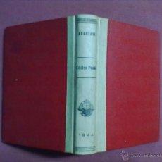 Libros de segunda mano: ARANZADI CODIGO PENAL 1944. Lote 43606611