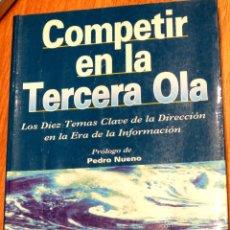 Libros de segunda mano: COMPETIR EN LA TERCERA OLA JEREMY HOPE TONY HOPE GESTIÓN 2000 AÑO 1998. Lote 43664860