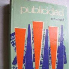 Libros de segunda mano: PUBLICIDAD. CRAWFORD, JOHN W. 1972. Lote 43695432