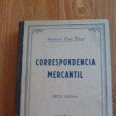 Libros de segunda mano: F 3020 LIBRO CORRESPONDENCIA MERCANTIL. ANTONIO COTS TRIAS. 6ª EDICIÓN 1939. Lote 43739556