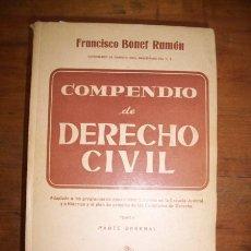 Libros de segunda mano: BONET RAMÓN, FRANCISCO. COMPENDIO DE DERECHO CIVIL. TOMO I: PARTE GENERAL. Lote 213860387