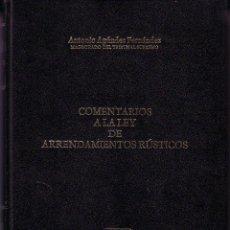 Libros de segunda mano: COMENTARIOS A LA LEY DE ARRENDAMIENTOS RÚSTICOS. ANTONIO AGÚNDEZ FERNÁNDEZ.. Lote 43933207