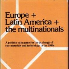 Libros de segunda mano: EUROPE LATIN AMERICA THE MULTINATIONALES. LIETAER B.. Lote 43945862