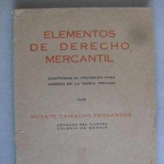 Libros de segunda mano: ELEMENTOS DE DERECHO MERCANTIL - VICENTE CAMACHO FERNANDEZ - ED.1958. Lote 43986015