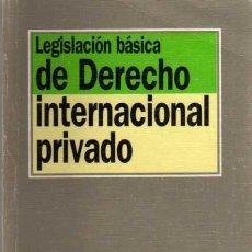 Libros de segunda mano: LEGISLACION BASICA DE DERECHO INTERNACIONAL PRIVADO - ED. TECNOS 1998. Lote 43997194