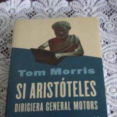 Libros de segunda mano - SI ARISTOTELES DIRIGIERA GENERAL MOTORS.---TOM MORRIS - 44137838