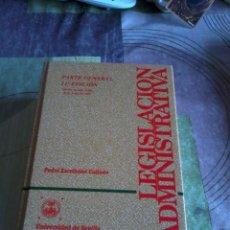 Libros de segunda mano: LEGISLACIÓN ADMINISTRATIVA. PARTE GENERAL. 11ª EDICIÓN. UNIVERSIDAD DE SEVILLA. EST2B3. Lote 44250024