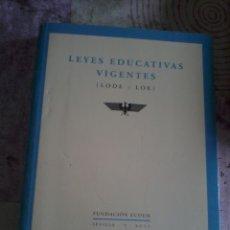 Libros de segunda mano: LEYES EDUCATIVAS VIGENTES ( LODE Y LOE ). FUNDACIÓN ECOEM. SEVILLA 2007. EST4B4. Lote 44275398