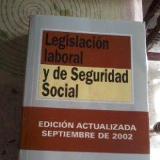Libros de segunda mano: LEGISLACIÓN LABORAL Y DE SEGURIDAD SOCIAL. 2002. EST4B4. Lote 44275478