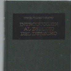 Libros de segunda mano: INSTRODUCCIÓN AL ESTUDIO DEL DERECHO, MIGUEL VILLORO TORANZO, ED.PORRUA MÉXICO 1990. Lote 44370679