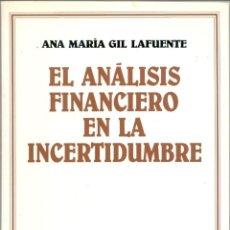 Libros de segunda mano: EL ANÁLISIS FINANCIERO EN LA INCERTIDUMBRE. Lote 44528198