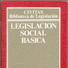 Libros de segunda mano: LEGISLACIÓN SOCIAL BÁSICA. Lote 44529228